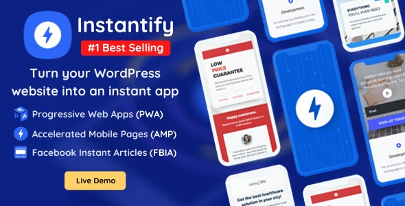 Download Instantify - PWA & Google AMP & Facebook IA for WordPress.jpg