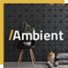 Ambient - A Contemporary Theme for Interior Design, Decoration, and Architecture